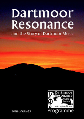 Dartmoor Resonance and the Story of Dartmoor Music by Tom Greeves